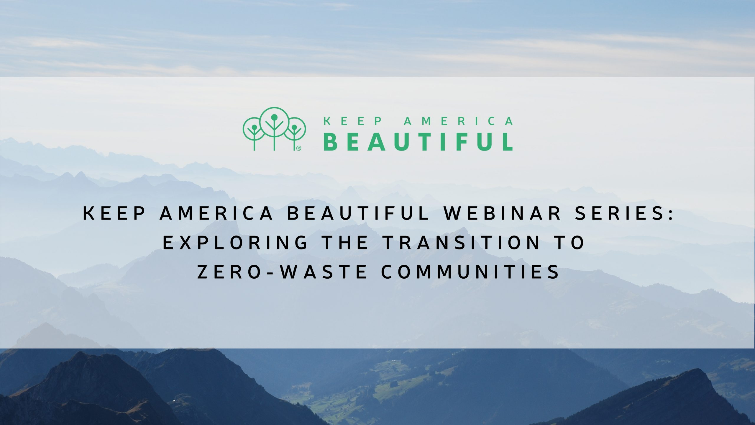 Keep America Beautiful Launches Webinar Series on Zero-Waste Communities